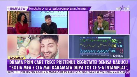 Drama prin care trece prietenul regretatei Denisa Răducu! Fiul său a fost printre seringi şi perfuzii, în noaptea de Revelion!