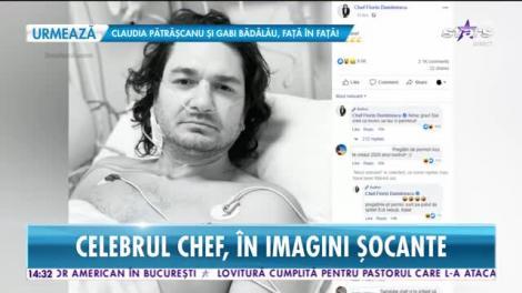 Chef Florin Dumitrescu a ajuns pe mâinile medicilor. Informaţii şi imagini de pe patul de spital!