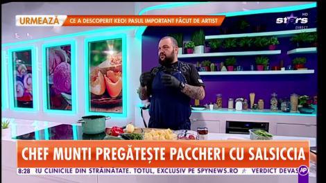 Star Matinal. Chef Munti pregătește Paccheri cu Salsiccia