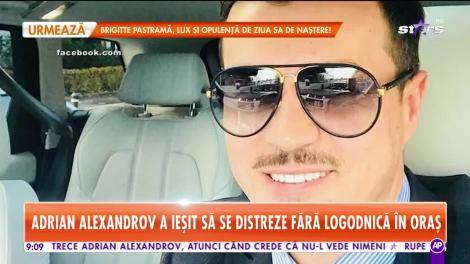 Star Matinal. Adrian Alexandrov a ieșit să se distreze fără logodnică în oraș