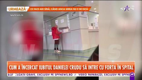 Imagini exclusive! Cum a încercat iubitul Danielei Crudu să intre cu forța în spital