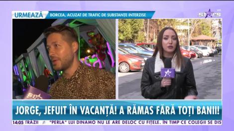 Star News. Jorge, jefuit în vacanță. Artistul a rămas fără toţi banii