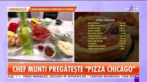 Reţeta lui Chef Munti - Star Matinal: Pizza Chicago