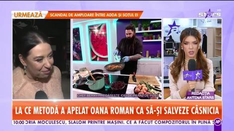La ce metodă a apelat Oana Roman ca să-şi salveze căsnicia