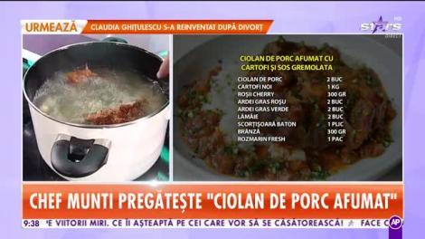Star Matinal. Reţeta lui Chef Munti - Ciolan de porc afumat