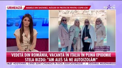 Star News. Stela Bizdu, vacanță în Italia în plină epidemie: Știam că Roma nu este afectată