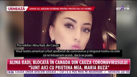 Alina Radi, blocată în Canada din cauza coronavirusului
