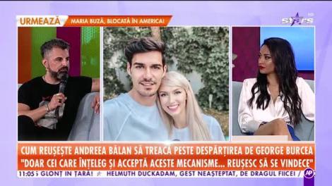 Cum reuşeşte Andreea Bălan să treacă peste despărţirea de George Burcea