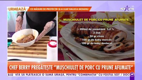 Reţeta lui Chef Berry - Star Matinal: Mușchiuleț de porc cu prune afumate