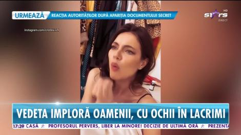 Cristina Ich, disperată! Vedeta imploră oamenii, cu ochii în lacrimi, să stea acasă şi să respecte măsurile impuse de autorităţi