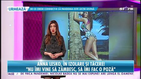 Anna Lesko, scenarii sumbre din autoizolare