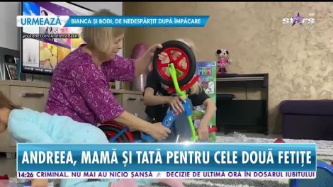 Andreea Bălan, mamă şi tată pentru fiicele ei!
