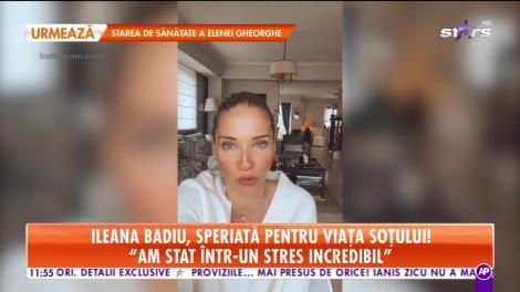 Ileana Badiu se teme pentru viaţa soţului ei! Medicul a operat un pacient depistat cu Covid19!