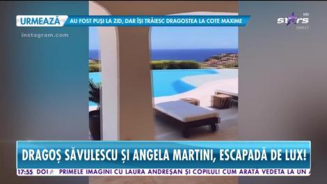 Dragoş Săvulescu şi Angela Martini, vacanță de lux. Câte mii de euro au scos din buzunar