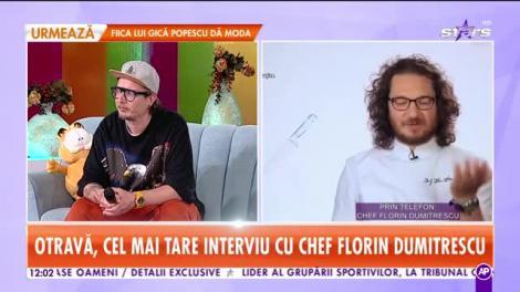 Otravă, cel mai tare interviu cu Chef Florin Dumitrescu