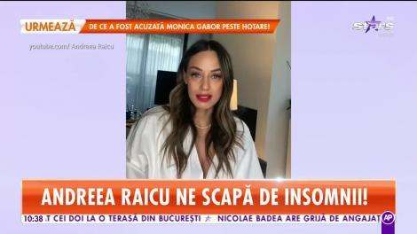 Andreea Raicu ne scapă de insomnii! Vedeta ne dezvăluie cum putem avea un somn odihnitor